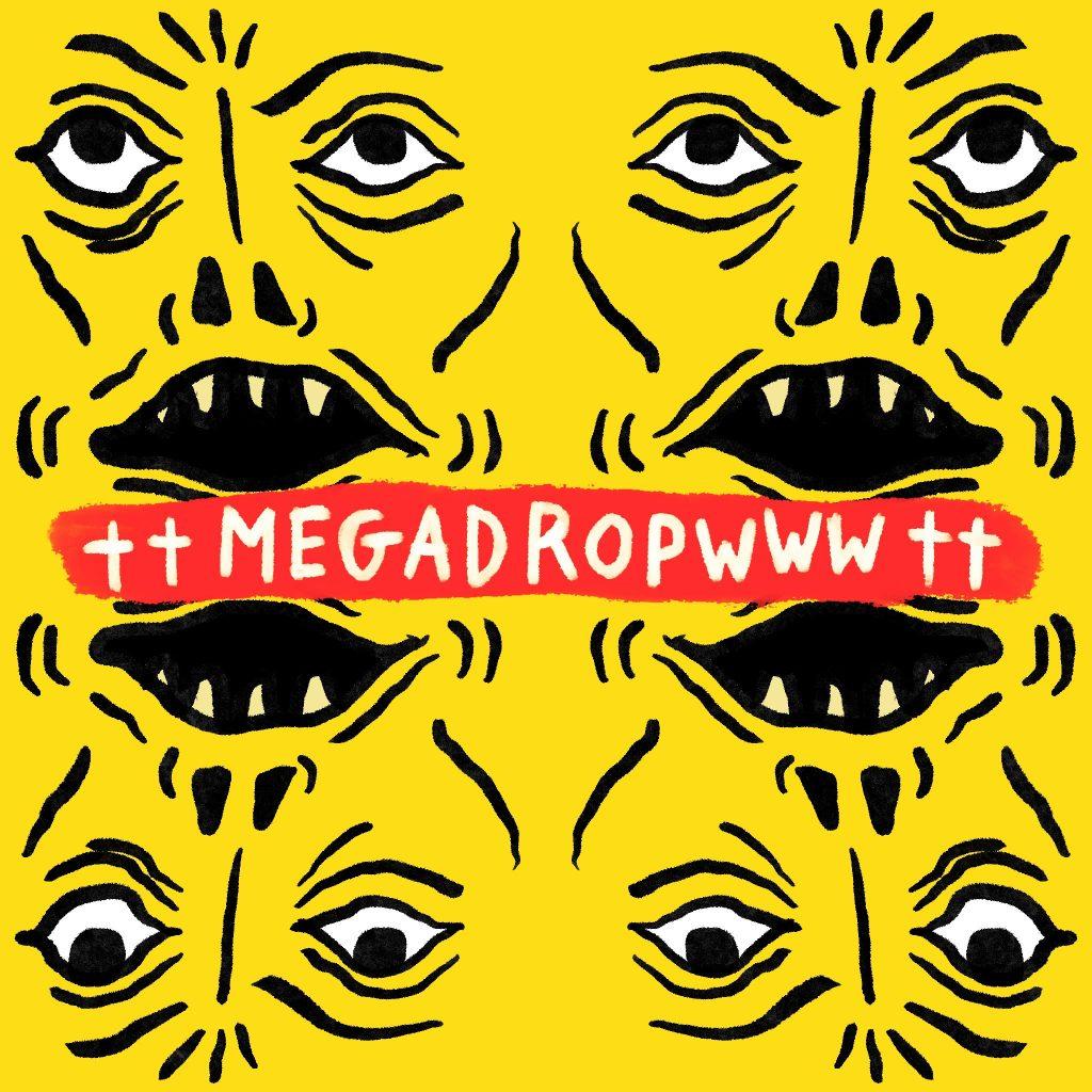 ††MEGADROPWWW††